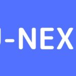 U-NEXTの特徴|無料体験や料金、特典やサービスを徹底解説