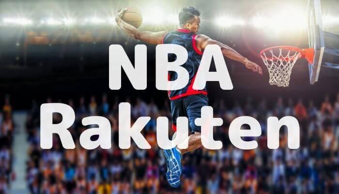 NBA Rakutenの特徴|無料体験や料金、特典やサービスを徹底解説
